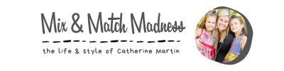 Catherine Martin's Mix and Match Madness
