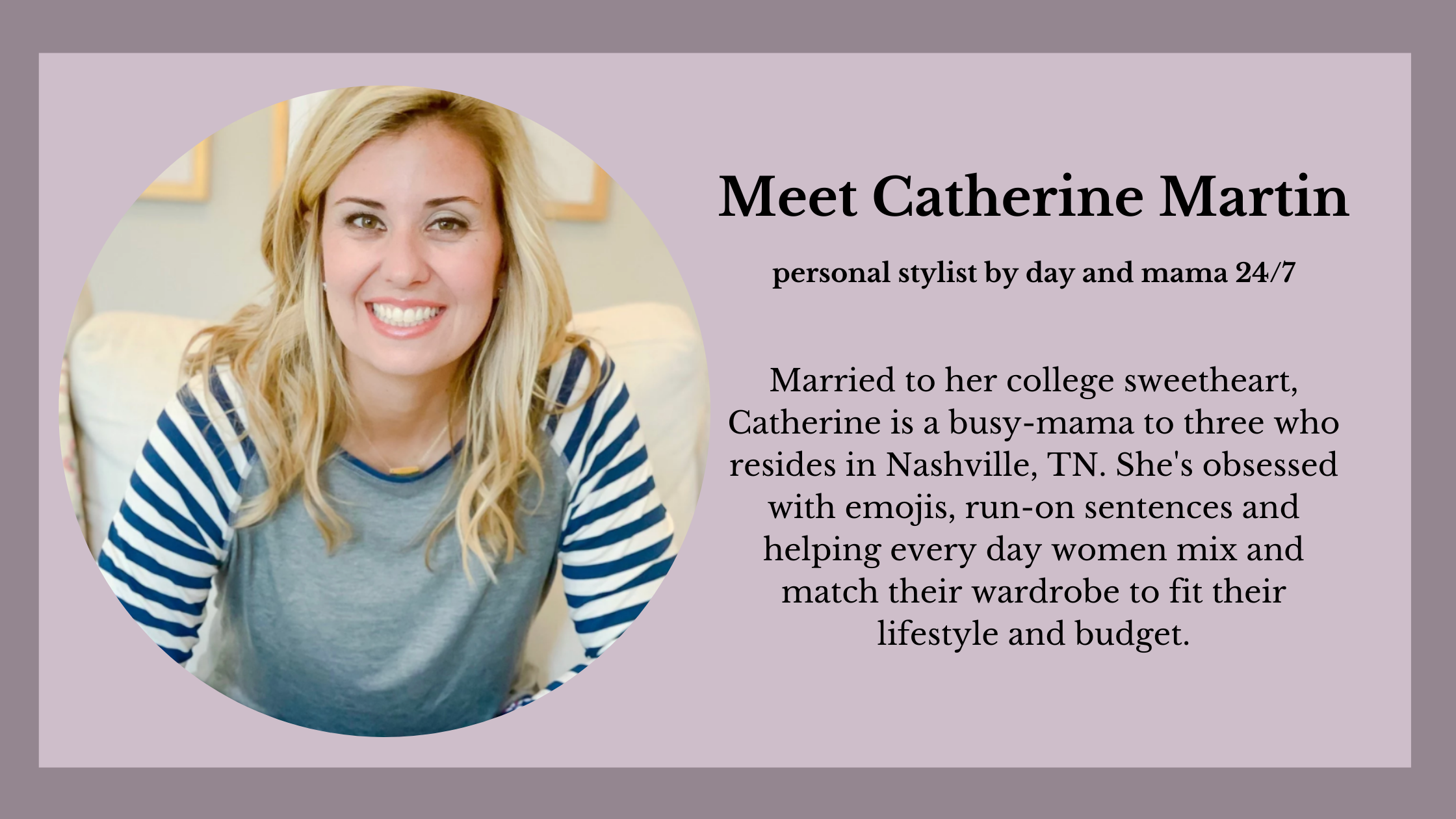Meet Catherine Martin, Tennessee based personal stylist for women of all ages and budgets
