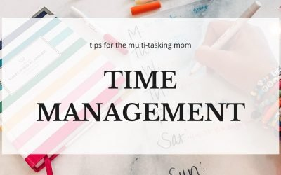 Time Management Tips for Multitasking Mom