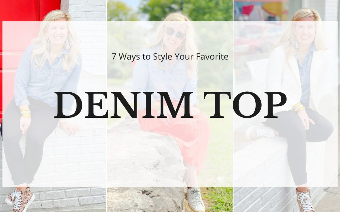 7 Ways to Style Your Favorite Denim Top